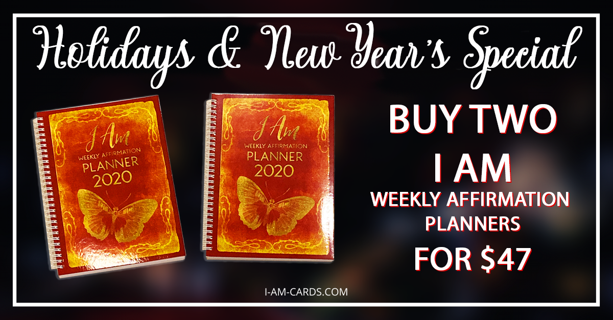 //www.i-am-cards.com/hosted/images/56/4f7c58b9044b0eb308e93822352d64/Loren-Slocum-Lahav-I-am-2020-Weekly-Affirmations-Planner-Black-Friday-Special-2019-Buy-Two-for-47.png